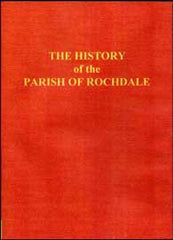 Image unavailable: History of the Parish of Rochdale