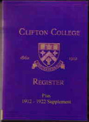 Image unavailable: Clifton College Annals & Register 1862-1912