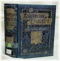 Image unavailable: Australian Etiquette 1885: Rules and Usages of the Best Society in the Australasian Colonies