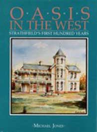 Oasis in the West: Strathfield's First Hundred Years - M. Jones