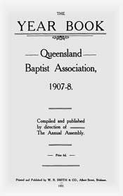 Queensland Baptist Year Books 1907-20