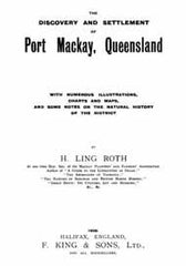 Image unavailable: The Discovery and Settlement of Port Mackay, Queensland