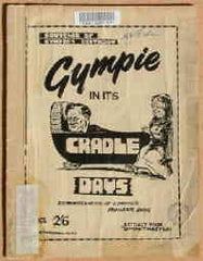Image unavailable: Gympie in its Cradle Days: Reminiscences of Gympie's Pioneer Pays