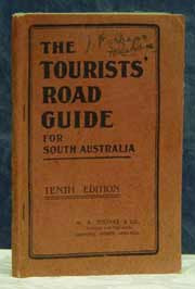 Tourists Road Guide: South Australia 10th Ed 1920