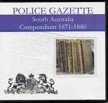 South Australian Police Gazette Compendium 1871-1880