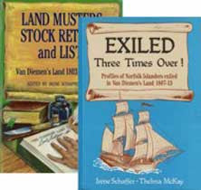 Van Diemens Land Records: Exiled Three Times Over & Land Musters, Stock Returns and Lists 1803-1822 - I. Schaffer