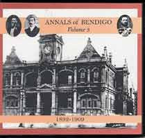 Image unavailable: Annals of Bendigo Volume 3: 1892-1909