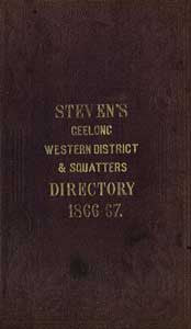 Stevens' Geelong, Western District and Squatters Directory 1866-1867