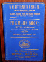 The Blue Book: Textile Directory US & Canada (Directory) 1897-98