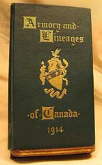 Armory and Lineages of Canada - 1914 (Editor: Herbert George Todd )