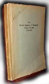 The Parish Register of Kingston Upper Canada, Edited, Notes & Intro.  by A. H. Young.