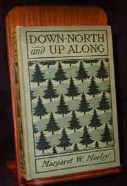 Down North and Up Along, by Margaret W. Morley (1858 - 1923)