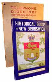 New Brunswick in the 1940's - a compilation of a telephone directory and an historical guide