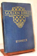 Golden Jubilee, the T. Eaton Co. Ltd., 1869 - 1919  (Marking the Companies Centenary)