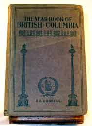 Year Book of British Columbia - 1903 (Edited by: R. Edward Gosnell)