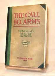 The Call to Arms (Effective dates, July - December 1914.)  By Montreal Citizens.