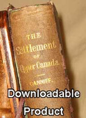 History of the Settlement of Upper Canada (Ontario) - 1869. By William Canniff (by Download).