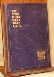 "The Story of the Sixty-Sixth C.F.A. - 1919. (""... Cdn. Field Artillery: Multiple Authors)"
