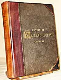 The History of the County of Welland, Ontario - 1887