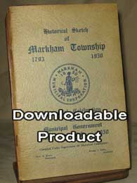 Historical Sketch of Markham Township 1793 - 1950 (by Download)