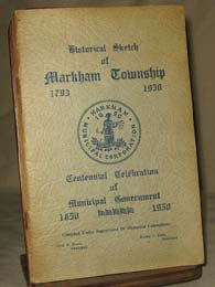 Historical Sketch of Markham Township 1793 - 1950 (on CD)