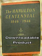 Hamilton Centennial 1846 - 1946 (by Download)