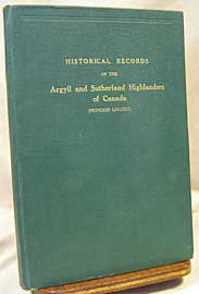 Historical Records of the Argyll and Sutherland Highlanders of Canada (Princess Louise's) 1903 -1928 (on CD)