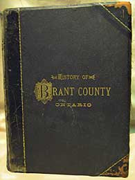 The History of the County of Brant, Ontario -1883