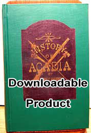 The History of Acadia - 1879 (by Download)
