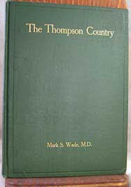 The Thompson Country - 1907