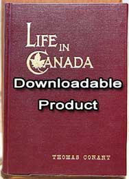 Life in Canada - 1903 by: Thomas Conant, (1842 - 1905) (by Download)
