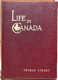 Life in Canada - 1903 by: Thomas Conant, (1842 - 1905) (on CD)