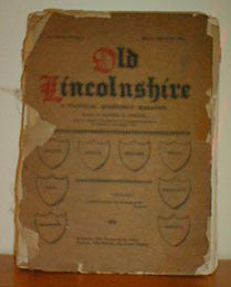 Old Lincolnshire - A Pictorial Quarterly Magazine