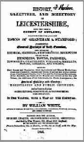 White's History, Gazetteer and Directory of Leicestershire and the small County of Rutland, 1846