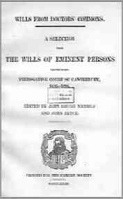 Wills from Doctors' Commons, A Selections from the Wills of Eminent Persons proved in the Prerogative Court of Canterbury 1495-1695