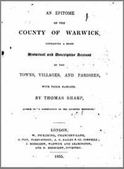 Image unavailable: Thomas Sharp, An Epitome of the County of Warwick containing a brief historical and descriptive account of the towns villages and parishes with their hamlets, 1835