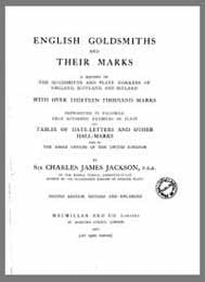 English Goldsmiths and their Marks, 2nd ed., 1921