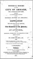 Image unavailable: James Stuart, A.B. Historical Memoirs of the City of Armagh for a period of 1373 years (1819)