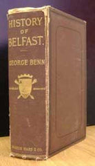 Image unavailable: George Benn, A History of the Town of Belfast from the Earliest Times to the Close of the Eighteenth Century, 1877