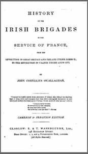 John Cornelius O'Callaghan, History of the Irish Brigades in the Service of France, 1869