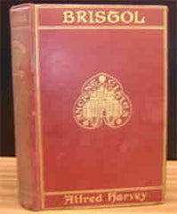 Image unavailable: Harvey's Bristol: A Historical and Topographical Account of the City (1906)