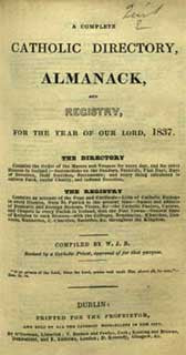 A Complete Catholic Directory, Almanack and Registry, Vol. 2, 1837