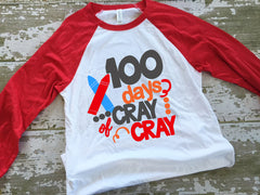 100 Days of Cray Cray Raglan Shirt
