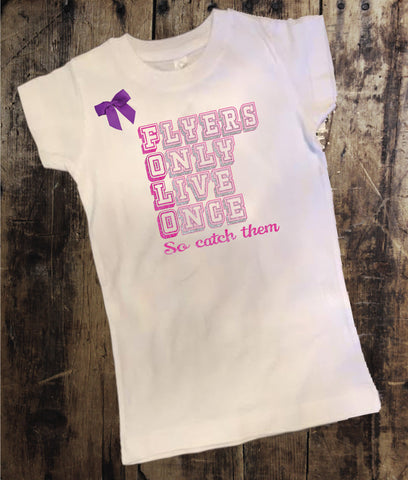 Flyers Only Live Once Shirt with Bow