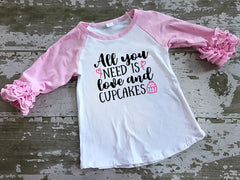 All You Need is Love and Cupcakes Ruffled Sleeve Baseball Tshirt
