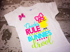Chicks Rule Bunnies Drool Shirt with Bow