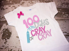 100 Days of Cray Cray Shirt with Bow