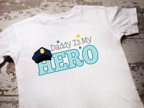 Daddy is My Hero Shirt