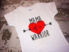 Mama of A Warrior Heart Awareness Tshirt
