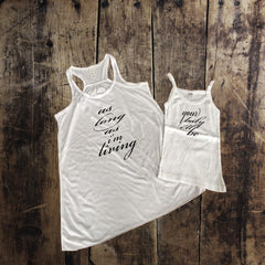 As Long As I'm Living Your Baby I'll Be Mommy + Me Tank Set